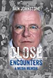img - for Close Encounters: A Media Memoir book / textbook / text book