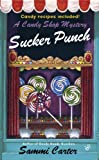 img - for Sucker Punch (A Candy Shop Mystery) book / textbook / text book