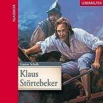 Klaus Störtebecker | Gustav Schalk