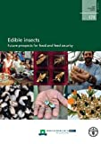 img - for Edible Insects: Future Prospect for Food and Feed Security (Fao Forestry Paper) book / textbook / text book
