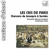 Les Cris de Paris - Chansons de Janequin & Sermisy
