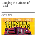 Gauging the Effects of Lead | Ellen Ruppel Shell