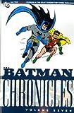 Batman: v. 7: Chronicles (1848561768) by Finger, Bill
