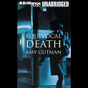 Equivocal Death | [Amy Gutman]