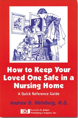 How to Keep Your Loved One Safe in a Nursing Home