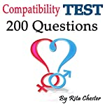Compatibility Test: 200 Questions to Determine If You Are Compatible as a Couple | Rita Chester