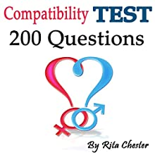 Compatibility Test: 200 Questions to Determine If You Are Compatible as a Couple Audiobook by Rita Chester Narrated by Stevie Puckett