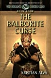 The Balborite Curse: Book Four of the Dragon Stones Saga (Chronicles of Tallin)