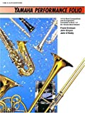 Yamaha Performance Folio: E-Flat Alto Saxophone (Yamaha Band Method) (0739001302) by Erickson