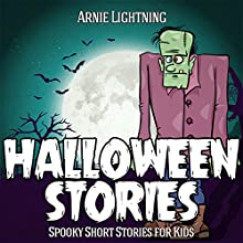 Books for Kids: Halloween Stories: Haunted Halloween Fun, Book 2 (       UNABRIDGED) by Arnie Lightning Narrated by Fred Wolinsky