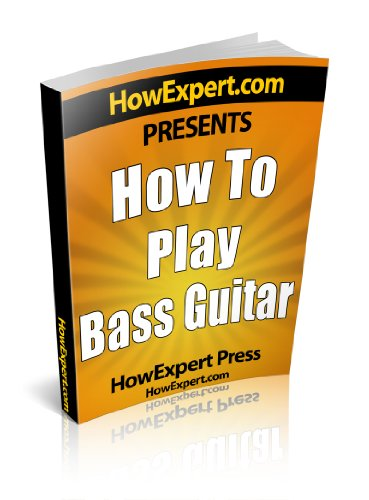 How to Play Bass Guitar - Step-by-Step Guide on How to Play the Bass Guitar Like a Pro!