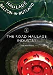 The Road Haulage Industry (Shire Libr...