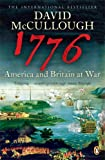 1776: America and Britain at War (0141021713) by McCullough, David