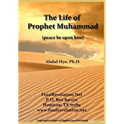 The Life of Prophet Muhammad (pbuh)