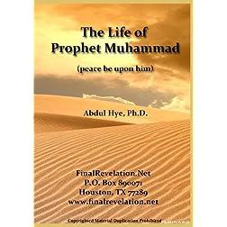 The Life of Prophet Muhammad (pbuh)