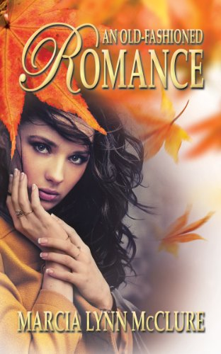 An Old-Fashioned Romance (Love Notes Collection)