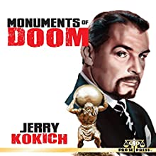 Monuments of Doom Audiobook by Jerry Kokich Narrated by Mark Woods
