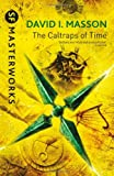 The Caltraps of Time (S.F. Masterworks)