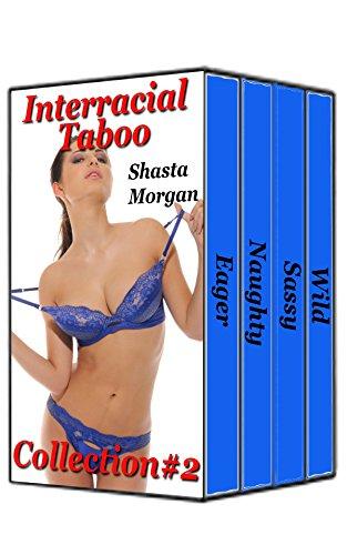 Shasta Morgan - Interracial Taboo, Collection #2 (Black Man White Girl Interracial Taboo)