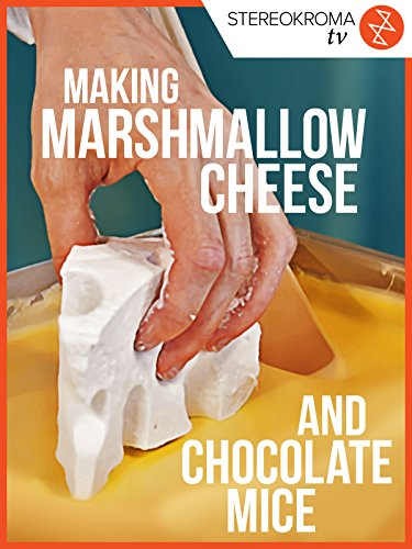 Making Marshmallow Cheese and Chocolate Mice