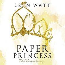 Paper Princess: Die Versuchung (Paper-Trilogie 1) Hörbuch von Erin Watt Gesprochen von: Dagmar Bittner
