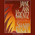 Sharp Edges (       UNABRIDGED) by Jayne Ann Krentz Narrated by Stephanie Diaz