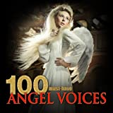 Digital Music Album - 100 Must-Have Angel Voices