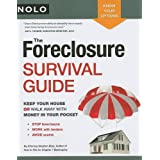 The Foreclosure Survival Guide: Keep Your House or Walk Away With Money in Your Pocket ~ Stephen Elias