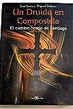 img - for Un druida en Compostela: el camino hereje de Santiago book / textbook / text book