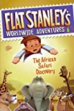 img - for Flat Stanley's Worldwide Adventure #6 - The African Safari Discovery book / textbook / text book