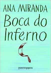 Boca do Inferno (Edicao de Bolso) (Em Portugues do Brasil): Ana