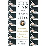 The Man Who Made Lists ~ Joshua C. Kendall