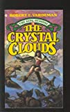 Crystal Clouds (The Jade Demons, No 3) (0380898004) by Robert E. Vardeman