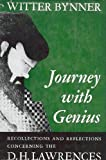 img - for Journey with genius;: Recollections and reflections concerning the D.H. Lawrences book / textbook / text book