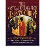 img - for The Mystical Journey from Jesus to Christ: The Origins, History & Secret Teachings of Mystical Christianity (Paperback) - Common book / textbook / text book