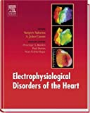 img - for Electrophysiological Disorders of the Heart, 1e book / textbook / text book