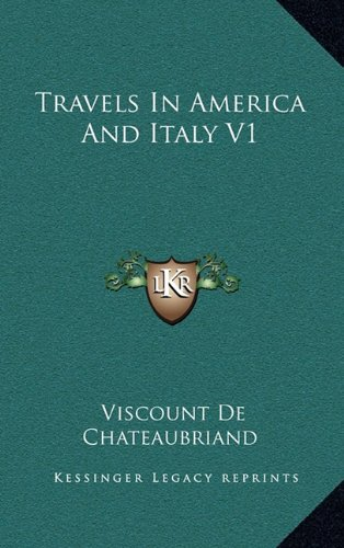 Travels in America and Italy V1