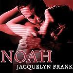 Noah: Nightwalkers Series, Book 5 | Jacquelyn Frank