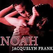 Noah: Nightwalkers Series, Book 5 | [Jacquelyn Frank]