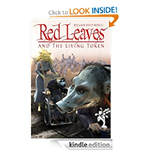 Kindle Daily Deal: Red Leaves and the Living Token, by Benjamin David Burrell. Publisher: Red Earth Press; 2 edition (April 2, 2012)