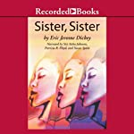 Sister, Sister | Eric Jerome Dickey