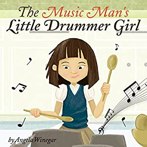 The Music Man's Little Drummer Girl Audiobook