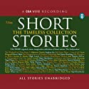 Short Stories: The Timeless Collection (       UNABRIDGED) by Jerome K. Jerome,  Saki, Lewis Carroll Narrated by Hugh Laurie, Maimie McCoy, Nigel Hawthorne