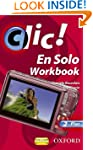 Clic!: 2 En Solo Workbook Plus