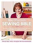 May Martin's Sewing Bible: 40 years o...