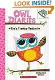 Owl Diaries #1: Eva's Treetop Festival (A Branches Book)