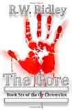 The Gore: Book Six of the Oz Chronicles (Volume 6)