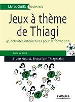 Jeux � th�me de Thiagi