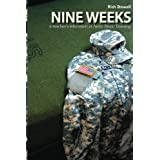 Nine Weeks: a teacher's education in Army Basic Training ~ Rich Stowell