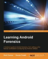 Learning Android Forensics Front Cover